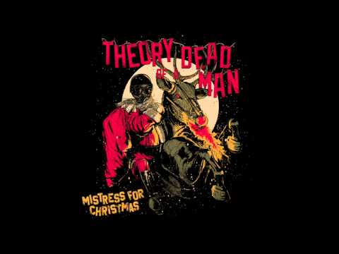 Theory of a Deadman - Mistress For Christmas