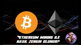 Ethereum mining nasıl yapılır? Tüm püf noktaları. Para kazandırıyormu.