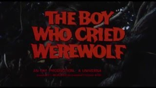 DRIVE-IN TRAILERS: 'THE BOY WHO CRIED WEREWOLF' (1973)