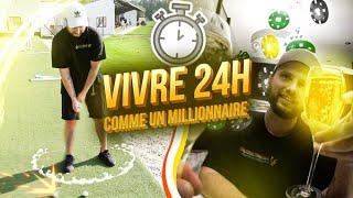 VIVRE 24H COMME UN MILLIONNAIRE Ft Valouzz