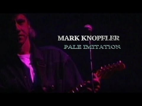 MARK KNOPFLER - PALE IMITATION [Bonus track]