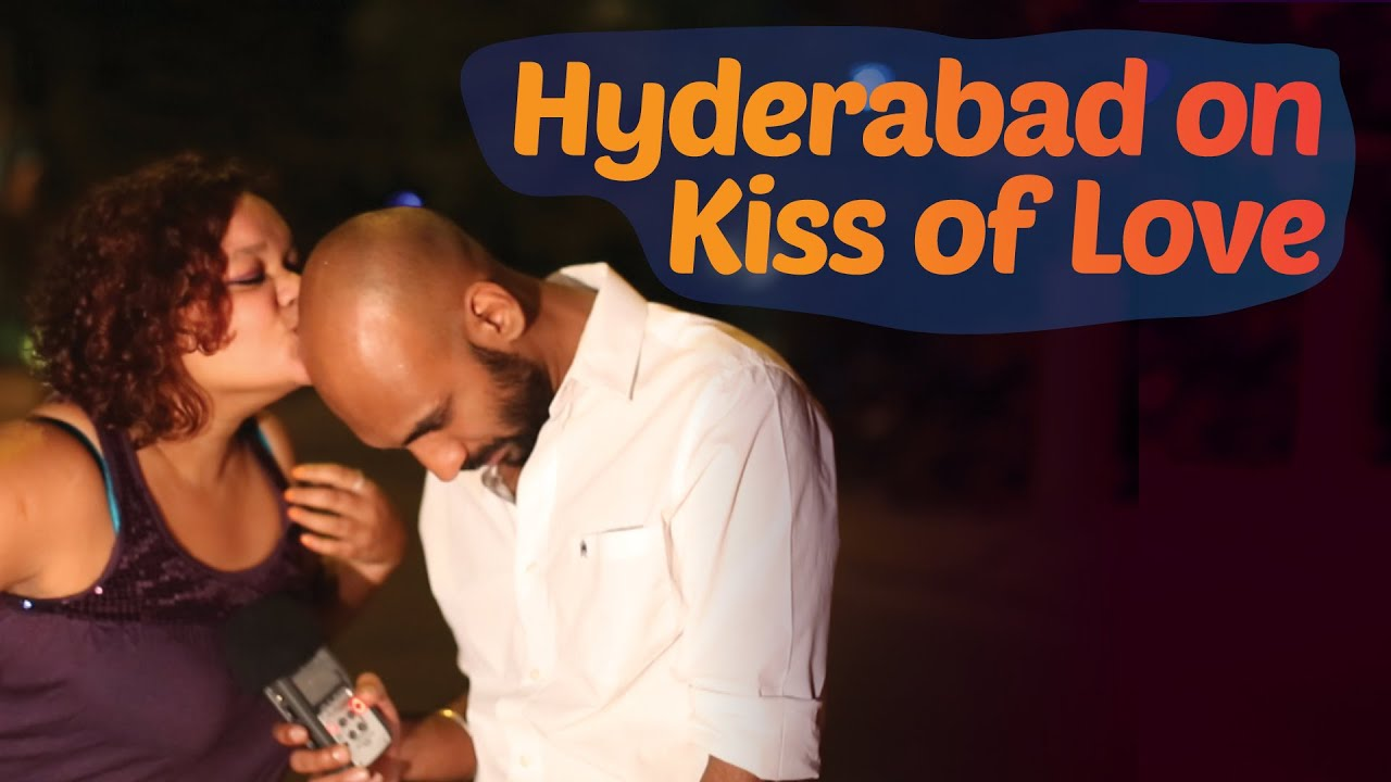 Hyderabad On Kiss of Love