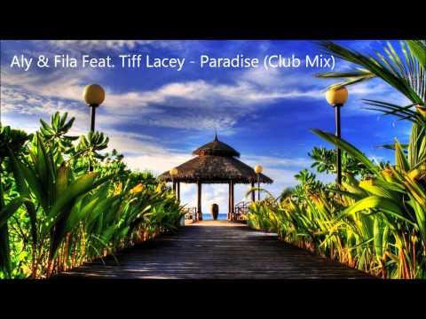 Aly & Fila Feat. Tiff Lacey - Paradise (Club Mix) [HD]
