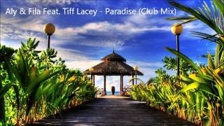 Aly & Fila Feat. Tiff Lacey - Paradise (Club Mix) [HD]