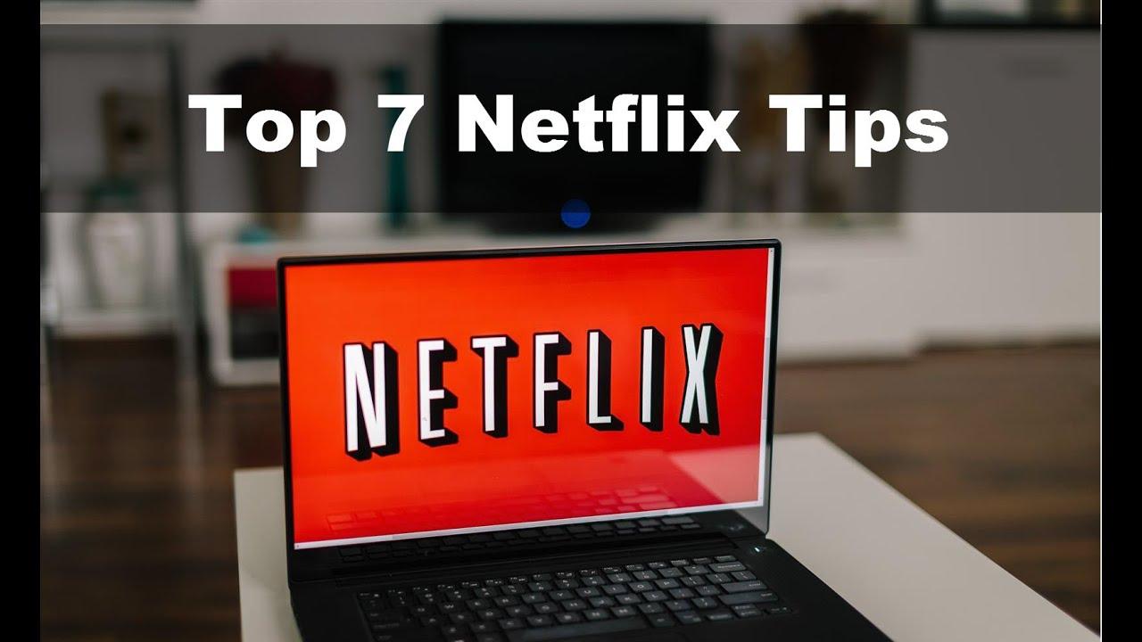 Netflix Tip