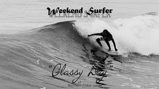 "Weekend Surfer サーフィン千葉北 06 Oct 2018 in KDHM Surfing Short Film ""Glassy Day"""
