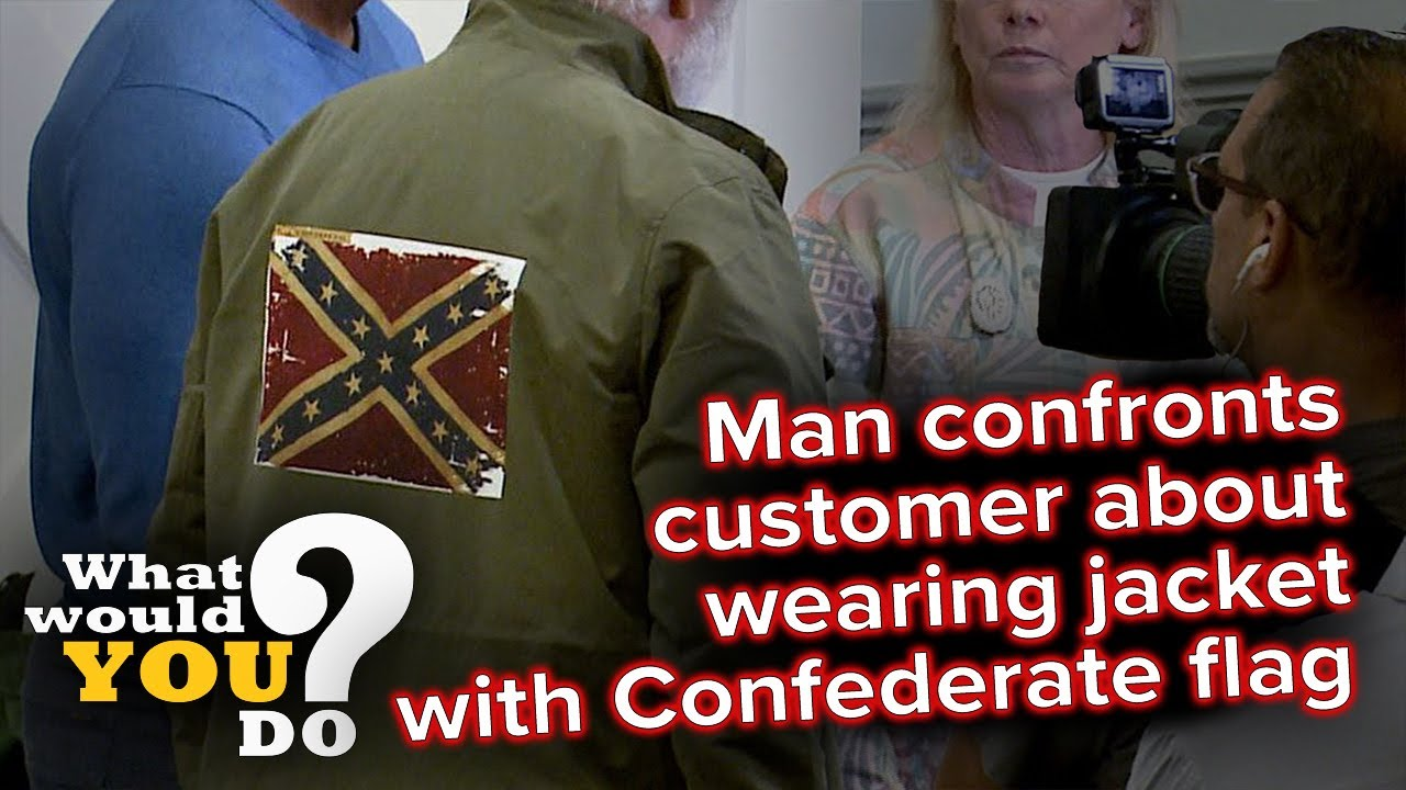 Man confronts customer wearing jacket with Confederate flag | WWYD