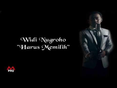 Widi Nugroho - Harus Memilih Ost. Berkah Cinta SCTV ( Video Lirik)