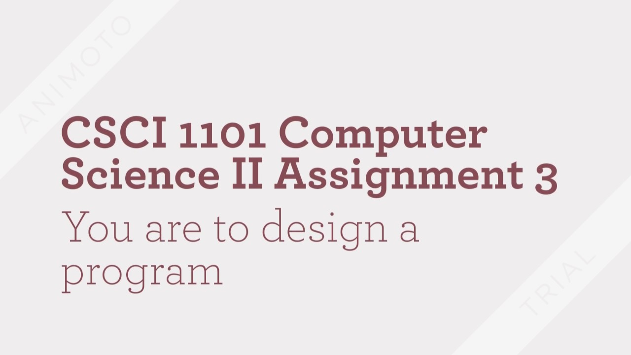 csci computer science ii assignment tutorialoutlet csci 1101 computer science ii assignment 3 tutorialoutlet
