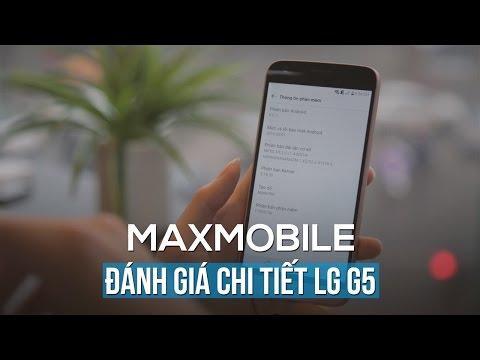 Đánh giá chi tiết LG G5 phần 1: Ngoại hình và thiết kế phần cứng - Nguyên khối 3.0