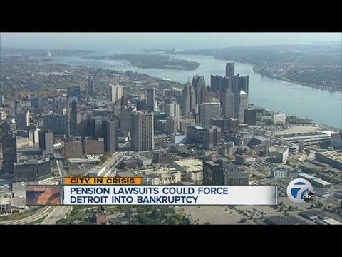 Pension lawsuits could force Detroit into bankruptcy