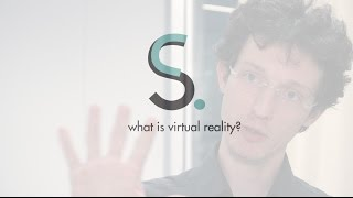 what is virtual reality? - Alexander Kulik