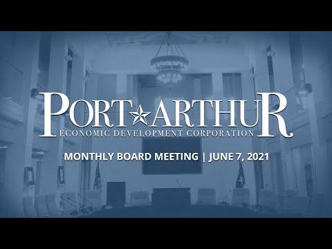 Port Arthur EDC | June 7, 2021 Meeting