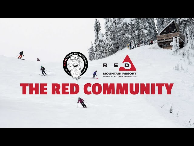 All Friends On A Powder Day | The Community in Rossland and RED Resort