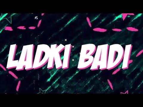 ladki-badi-anjaani-hai-  -whatsapp-lyrical-video-2018-  -remix-song