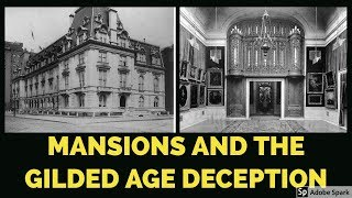 Mud Flood Mansions and the Gilded Age Deception