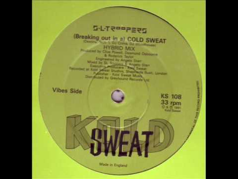 S.L. Troopers – (Breaking Out In A) Cold Sweat (Hybrid Mix)