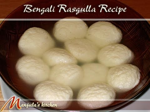 Bengali Rasgulla Recipe by Manjula, Indian Vegetarian Cuisin