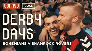 Anarchy in Ireland: Bohemians vs Shamrock Rovers | Derby Days