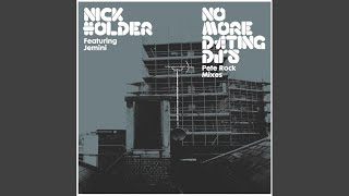 No more dating djs nick holder original