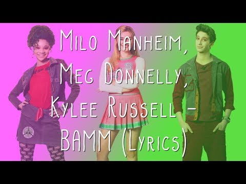 Milo Manheim, Meg Donnelly, Kylee Russell - BAMM (Lyrics)