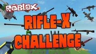 ROBLOX: Base Wars - Rifle-X Only Challenge!