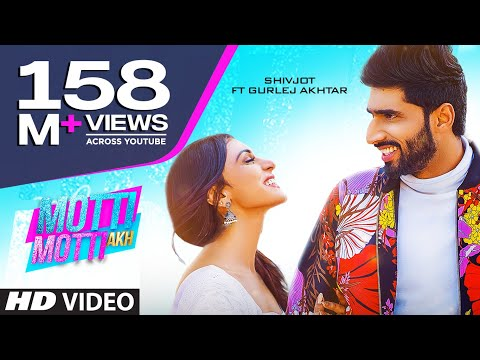 Motti Motti Akh (Full Song) Shivjot Ft Gurlej Akhtar | Latest Punjabi Songs 2020
