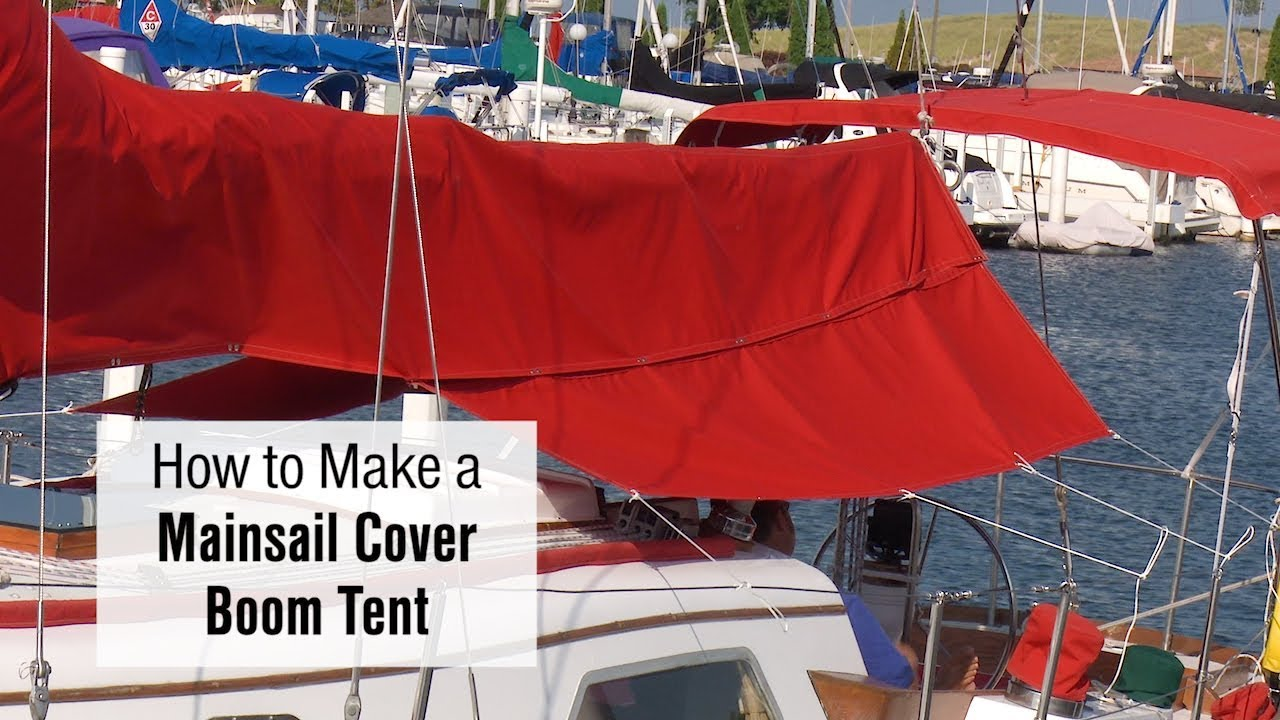 How to Make a Mainsail Cover Boom Tent