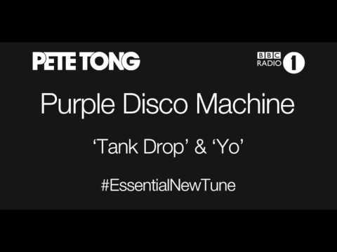 Purple Disco Machine - Tank Drop EP (Pete Tong - Essential New Tune - 27.11.2015)