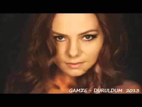 GAMZE - DURULDUM ( REMİX 2013 )