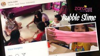 Main Bubble Slime   Zara Cute belajar membuat Slime   DIY Mainan Anak