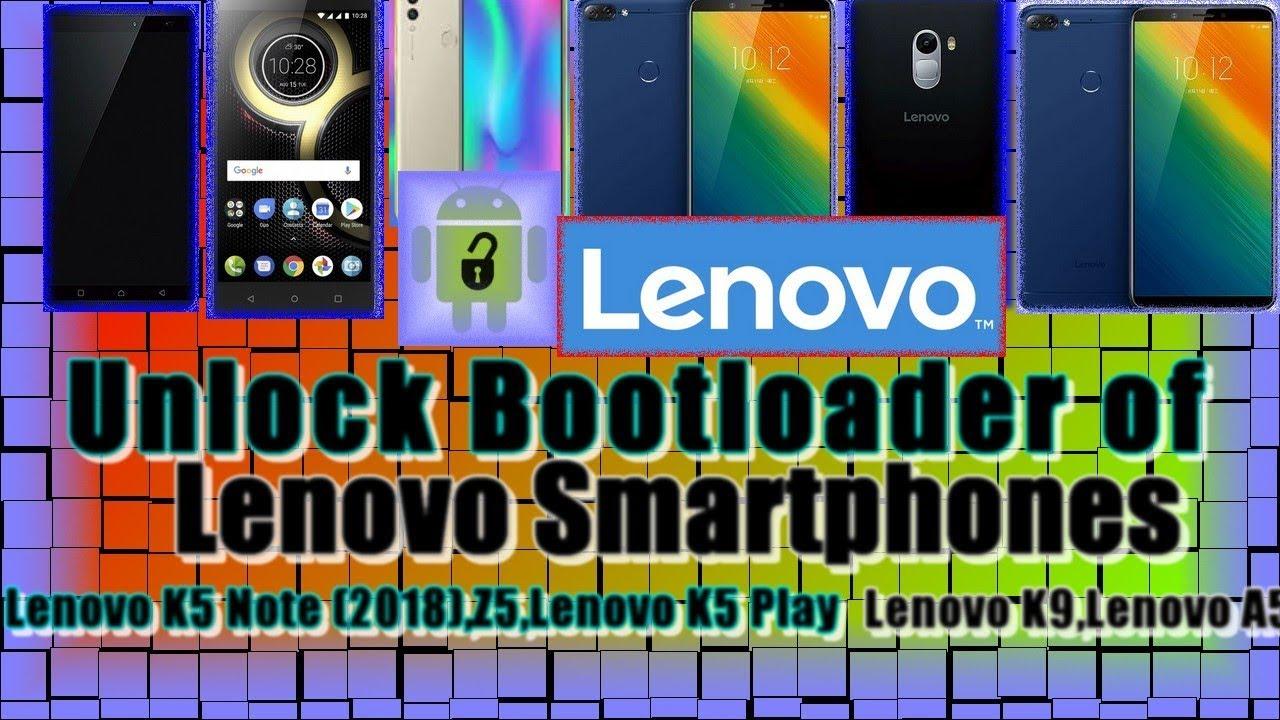 Free Unlock 🔧 Bootloader of any Lenovo Smartphones  Lenovo K5 Pro-K5s S5