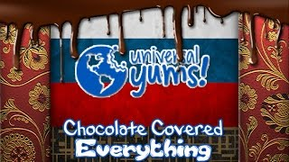 Weird Russian Snacks - Chocolate Covered Everything - Universal Yums Oct 16