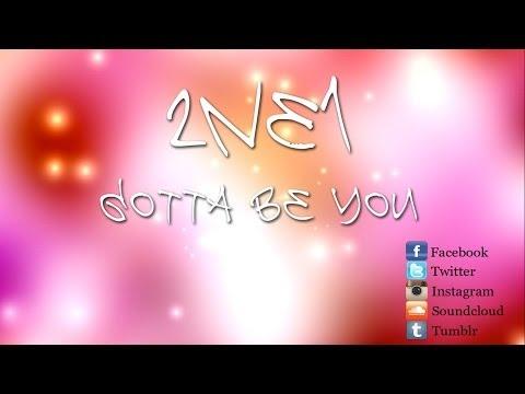 2NE1 - Gotta Be You (너 아님 안돼) (English Version)