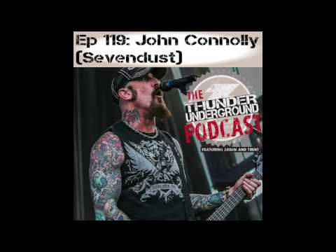 Ep119 John Connolly of Sevendust Interview + More