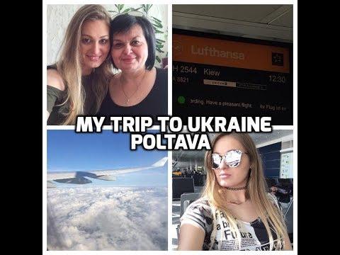 MY TRIP TO UKRAINE/ TRAVEL TO POLTAVA