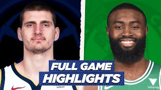 Nuggets At Celtics | Full Game Highlights | 2021 NBA Season