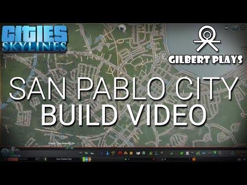 Building San Pablo City - Cities: Skylines