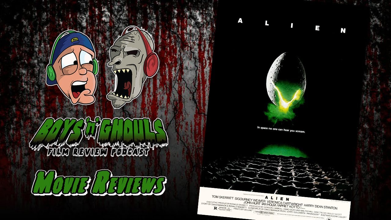 Boys 'N' Ghouls Film Review Podcast: Episode 2 – Alien (Spoilers)