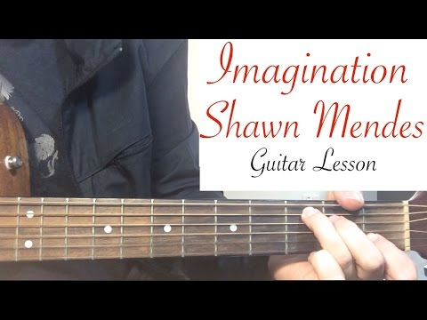 """""""Imagination"""" - Shawn Mendes 