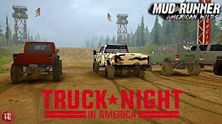SpinTires MudRunner: New TRUCK NIGHT IN AMERICA MAP!!