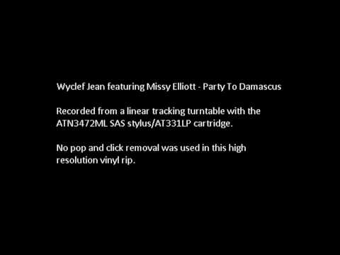 Wyclef Jean featuring Missy Elliott - Party To Damascus