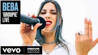 Beba - Groupie (Live) | Vevo DSCVR Artists to Watch 2020
