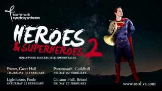 Heroes & Superheroes 2: Bournemouth Symphony Orchestra