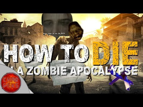 How to Die in a Zombie Apocalypse | Dying Light Funny Moments