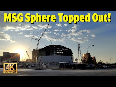 MSG Sphere Las Vegas Topped Out!
