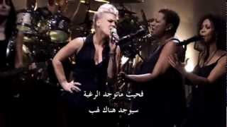 P!nk - Try (The Truth About Love - Live From Los Angeles) _ لايف من لوس أنجلوس