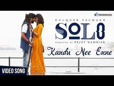 Kandu Nee Enne Video Song | Solo - World Of Shekhar | Dulquer Salmaan, Bejoy Nambiar | Trend Music