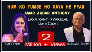 Download lagu Hum Ko Tum Se Ho Gaya He Pyar | Sarrika Singh Live ,Srikant,Pankaj & Mukhtar