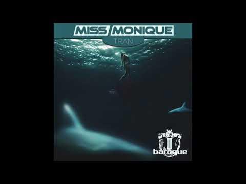Miss Monique - Tran [Baroque Records]